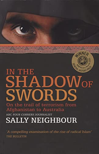 9780732280116: In the shadow of swords: On the trail of terrorism from Afghanistan to Australia