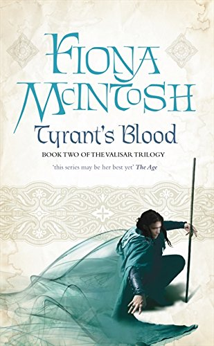 9780732281786: Tyrant's Blood (Valisar Trilogy)