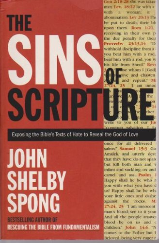 9780732282028: The Sins of Scripture : Exposing the Bible's Texts of Hate to Reveal the God of Love