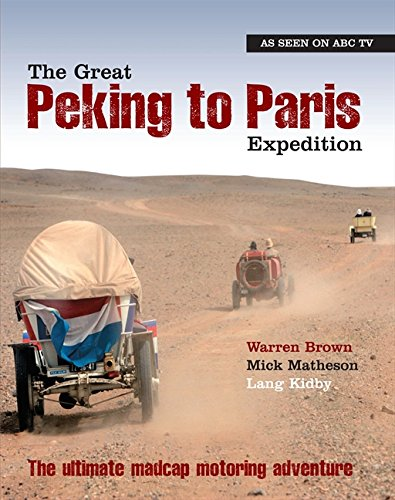 9780732282530: The Great Peking to Paris Expedition