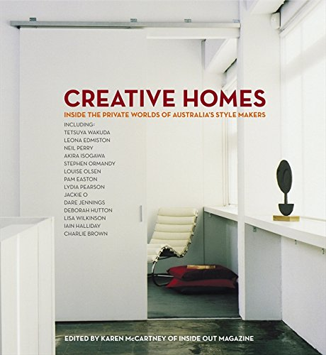 9780732282615: Creative Homes: Inside the Private Worlds of Australia's Stylemakers