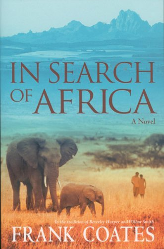 In Search of Africa: Coates, Frank A.