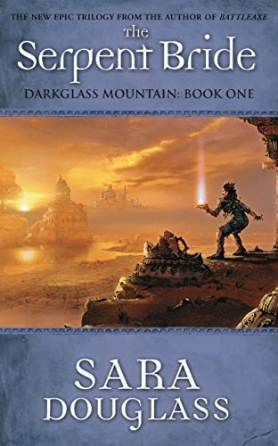 The Serpent Bride (DarkGlass Mountain ) (0732282896) by Sara Douglass