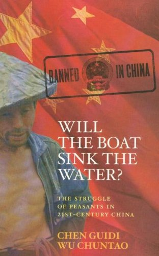 9780732283063: Will the Boat Sink the Water? The Struggle of Peasants in 21st Century China