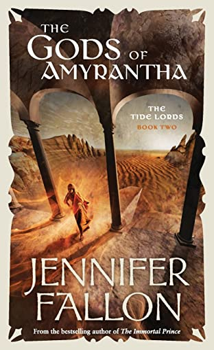 9780732283360: Gods of Amyrantha (Tide Lords)