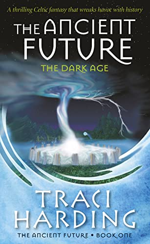 9780732283742: The Ancient Future (The Dark Age)