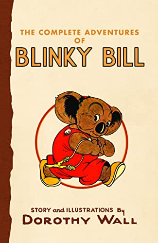9780732284350: The Complete Adventures of Blinky Bill