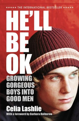 9780732284503: He'll Be Ok: Growing Gorgeous Boys Into Good Men