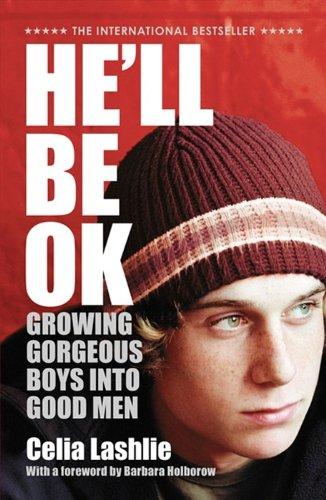 9780732284503: He'll Be Ok: Growing Gorgeous Boys Into Good Men