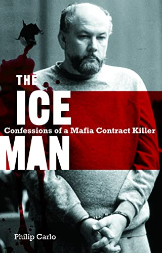 9780732284961: The Ice Man: Confessions of a Mafia Contract Killer