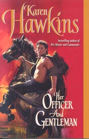 9780732285012: [Her Officer and Gentleman] (By: Karen Hawkins) [published: August, 2006]