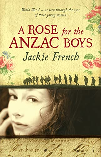 A Rose for the Anzac Boys (0732285402) by Jackie French