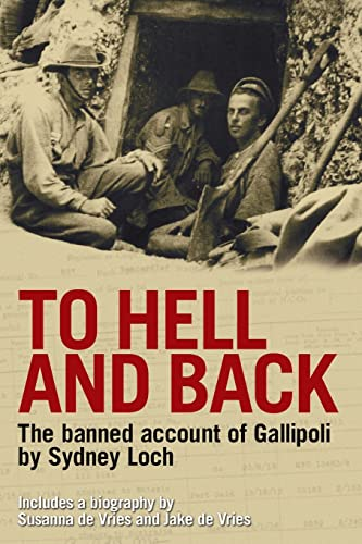 9780732285456: To Hell and Back: The Banned Account of Gallipoli