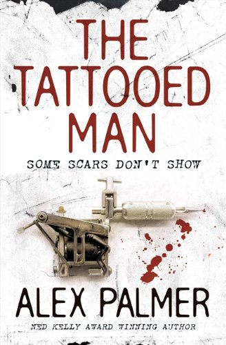 9780732285722: The Tattooed Man - Some Scars Don't Show