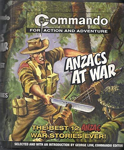 9780732286002: ANZACS at War: The 12 Best ANZAC Comic Books Ever! (Commando)