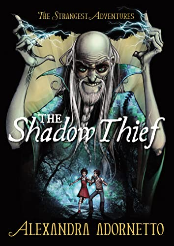 9780732286293: The Shadow Thief (Strangest Adventures)