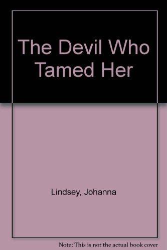 The Devil Who Tamed Her: Lindsey, Johanna