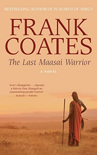 9780732286484: The Last Maasai Warrior