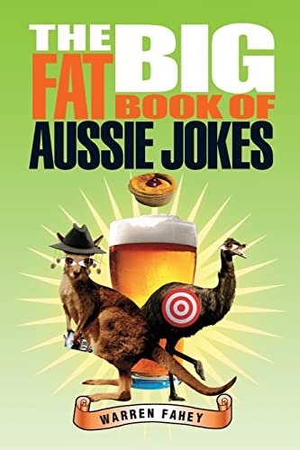 The Big Fat Book of Aussie Jokes: Warren Fahey
