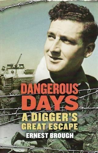 9780732287344: Dangerous Days: A Digger's Great Escape