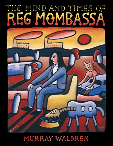 The Mind and Times of Reg Mombassa. [Special Edition in Slipcase.]
