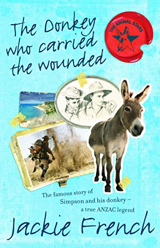 The Donkey Who Carried the Wounded (Paperback): Jackie French