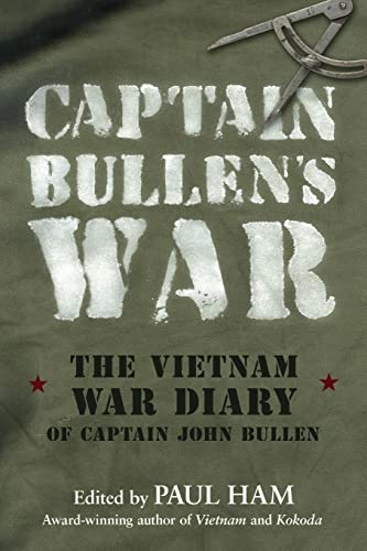 9780732288433: Captain Bullen's War - The Vietnam War Diary of Captain John Bullen