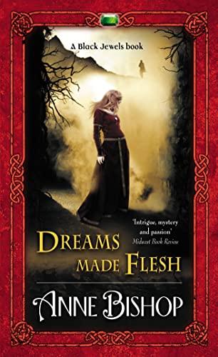 9780732288501: Dreams Made Flesh (Black Jewels)