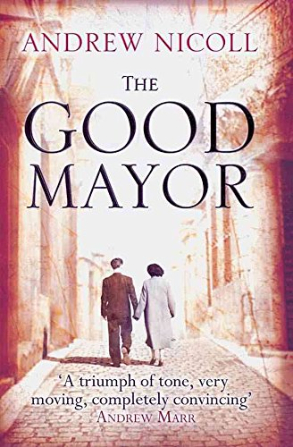 9780732288648: The Good Mayor
