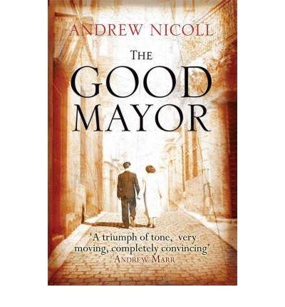 9780732288648: The Good Mayor