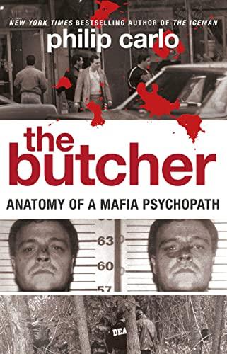 9780732289607: The Butcher: Anatomy of a Mafia Psychopath