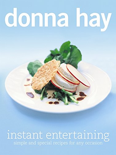 Instant Entertaining (9780732290054) by Donna Hay