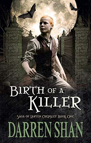 9780732291105: Birth of a Killer (The Saga of Larten Crepsley)