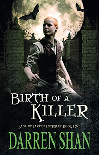 9780732291105: Birth of a Killer (The Saga of Larten Crepsley)