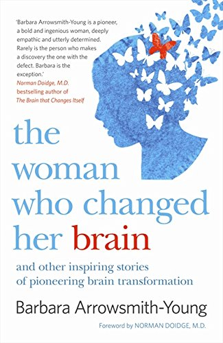 9780732292393: The woman who changed her brain : and other inspiring stories of pioneering brain transformation