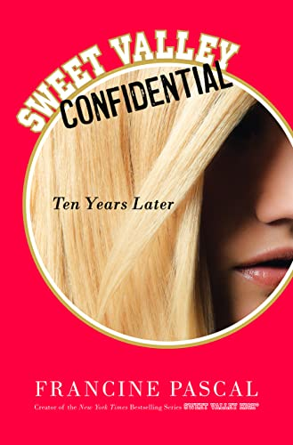 9780732292898: Sweet Valley Confidential: Ten Years Later