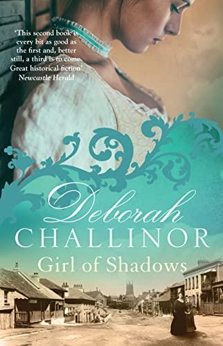 Girl of Shadows (Paperback): Deborah Challinor