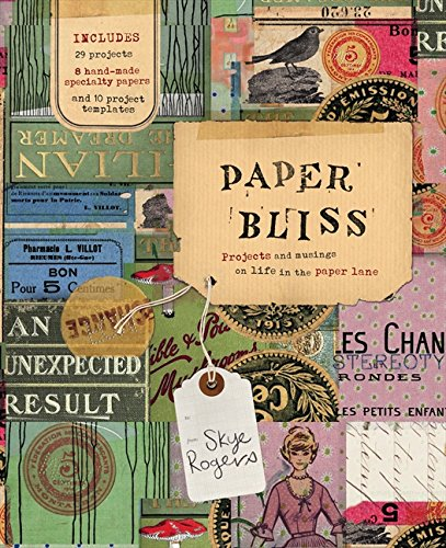 9780732293444: Paper Bliss: Projects and Musings on Life in the Paper Lane