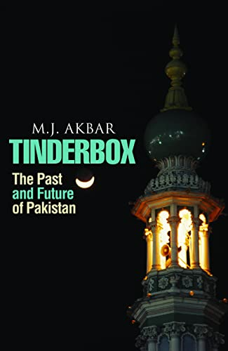 9780732294687: Tinderbox: The Past And Future Of Pakistan