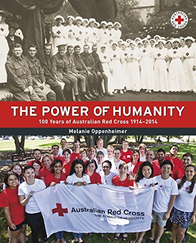 9780732294854: The Power of Humanity 100 Years of Australian Red Cross 1914-2014