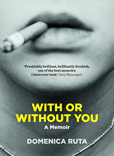 9780732295165: With or without You: A Memoir