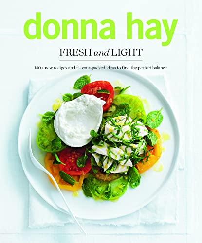 Fresh and Light: Donna Hay