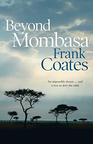 9780732295677: Beyond Mombasa