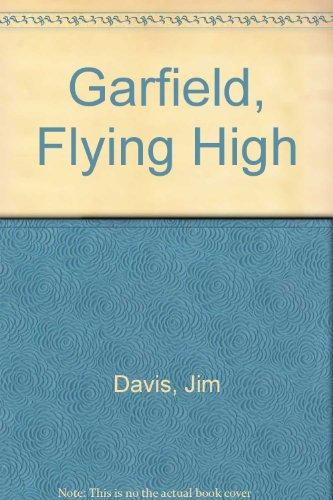 9780732304416: Garfield, Flying High