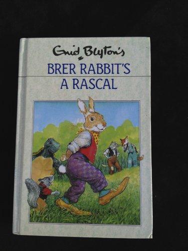 Brer Rabbit's A Rascal: Enid Blyton