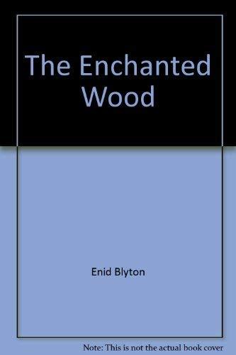 9780732308933: The Enchanted Wood