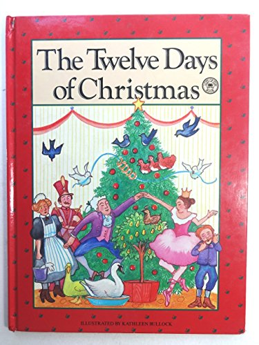 The Twelve Days of Christmas (0732312280) by Bullock, Kathleen