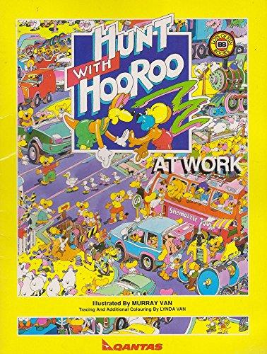 9780732315771: Hunt With Hooroo At Work