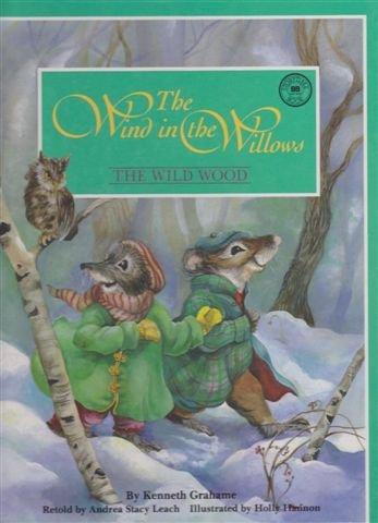 9780732318536: Wild Wood: The Wind in the Willows