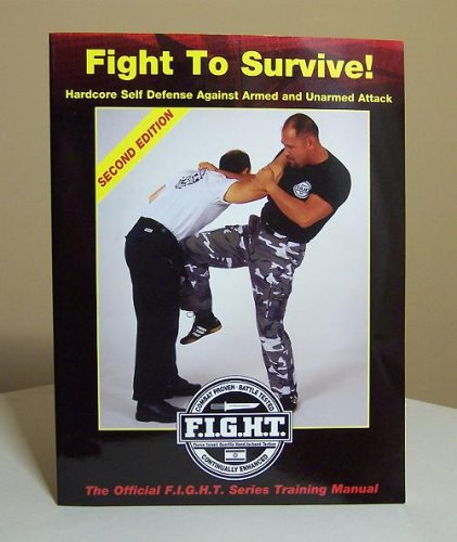 9780732319007: Haganah Fight To Survive! - Hardcore Self Defense Against Armed and Unarmed Attack